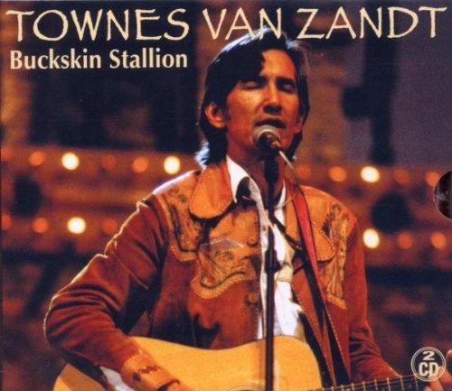 Zandt , Townes van - Buckskin Stallion