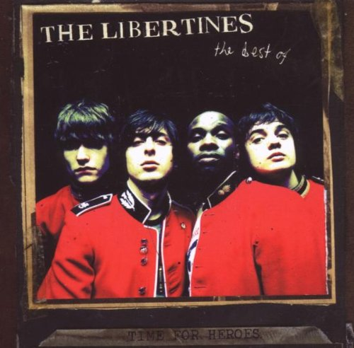 Libertines , The - Time For Heroes - The Best Of