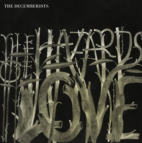 Decemberists , The - The Hazards of Love