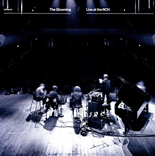 Gloaming , The - Live at the NCH