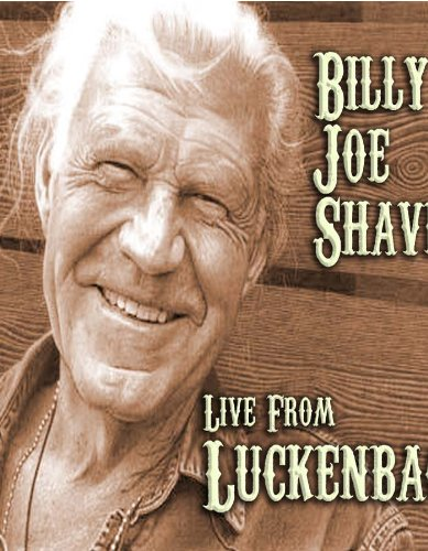 Shaver , Billy Joe - Live from Luckenbach Texas