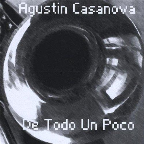 Casanova , Agustin - De Todo un Poco