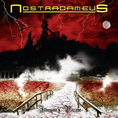 Nostradameus - Illusion's Parade