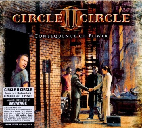 Circle II Circle - Consequence Of Power (Limited Edition)