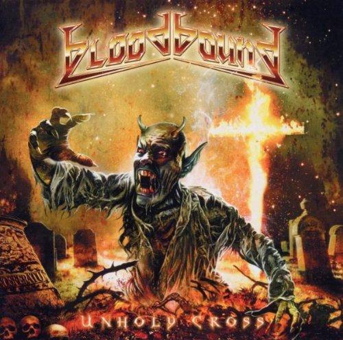 Bloodbound - Unholy Cross