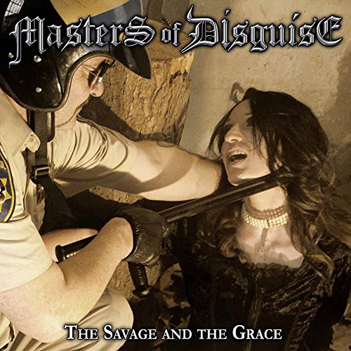 Masters Of Disguise - The Savage And The Grace