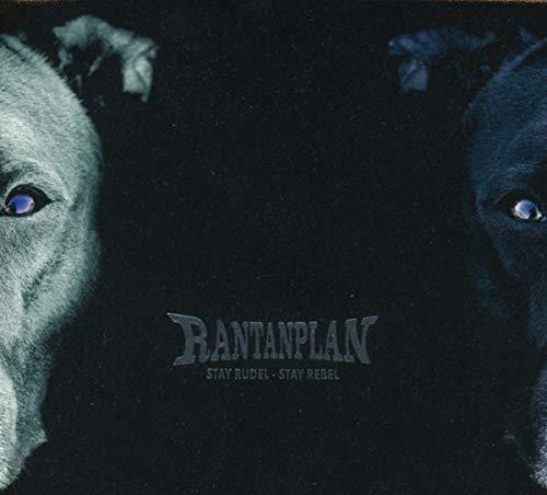 Rantanplan - Stay Rudel-Stay Rebel (Digipak)