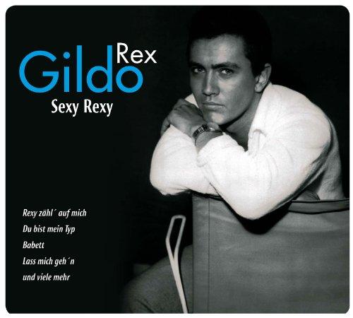 Gildo , Rex - Sexy Rexy