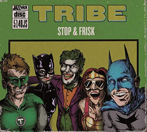 Tribe - Stop & Frisk