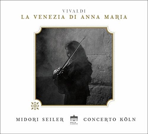 Vivaldi , Antonio - La Venezia Di Anna Maria (Seiler, Concerto Köln)