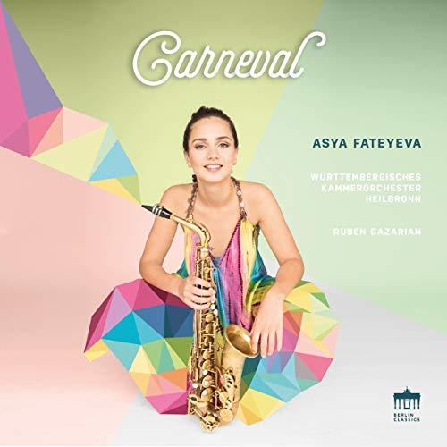 Fatayeva , Aya - Carneval - Works By Glasunov, Massenet, Prokofiev, Shor, Delibes, Milhaud, Lauba (WKOH, Gazarian)
