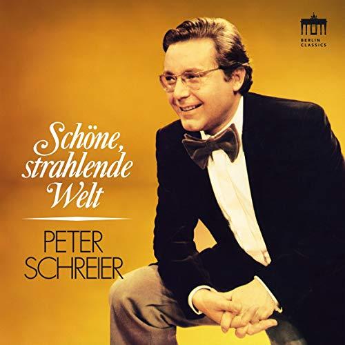 Schreier , Peter - Schöne, strahlende Welt