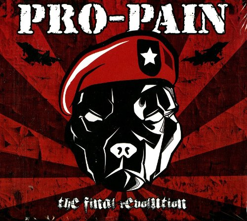 Pro-Pain - The Final Revolution
