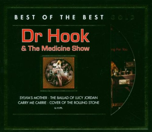 Dr.Hook & The Medicine Show - The very Best of (Best of the Best Gold)