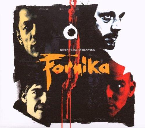 Fantastischen Vier - Fornika (Premium Edition)