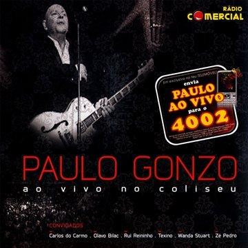 Gonzo , Paulo - Ao Vivo Coliseu Lisboa