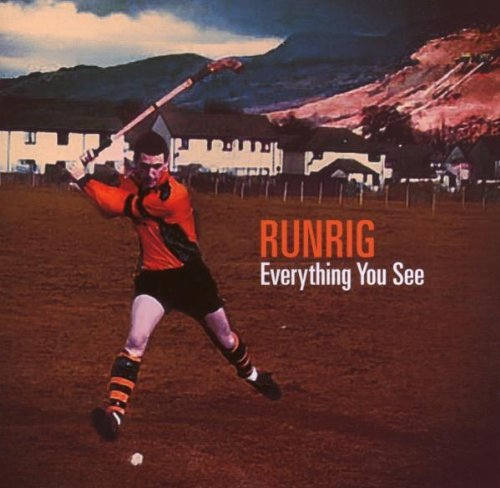 Runrig - Everything You See