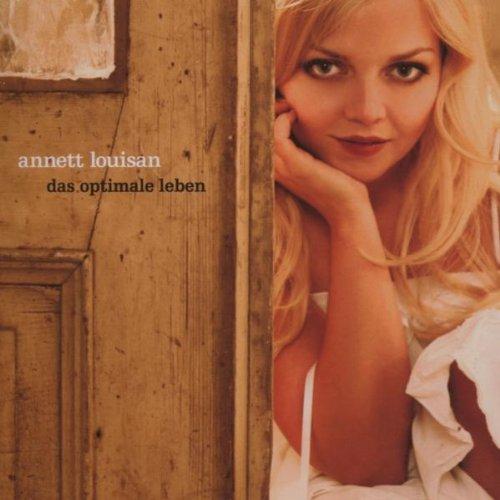 Louisan , Annett - Das optimale leben