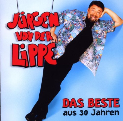 Lippe , Jürgen Von Der - Das Beste aus 30 Jahren