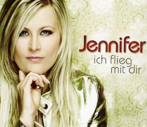 Jennifer - Ich Flieg mit Dir (Maxi)
