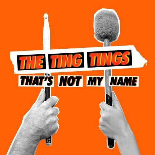 Ting Tings , The - That's not my Name (Maxi)