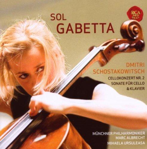 Gabetta , Sol - Shostakovich: Cellokonzert Nr. 2 / Sonate für Cello & Klavier (Albrecht, Ursuleasa)