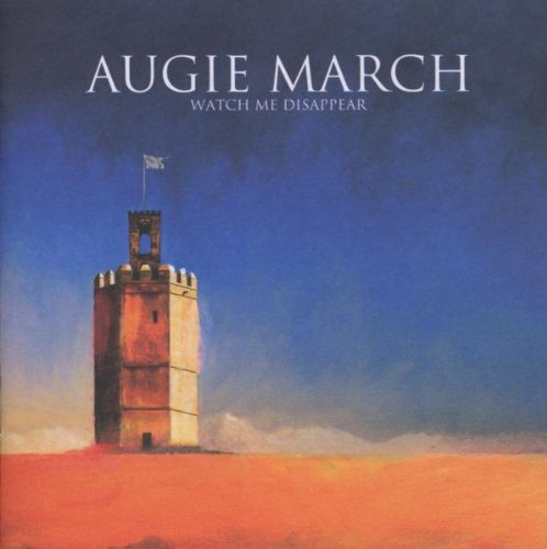 March , Augie - Watch Me Disappear