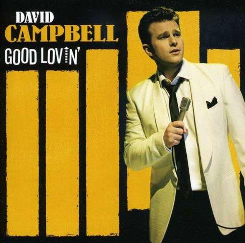 Campbell , David - Good Lovin'