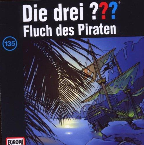 Die drei ??? - 135 - Fluch des Piraten
