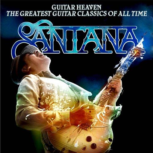 Santana - Guitar Heaven: The Greatest Guitar Classics of All Time