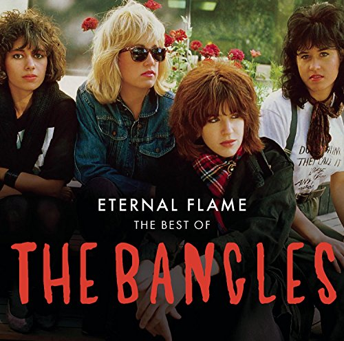 Bangles , The - Eternal Flame - The Best Of The Bangles