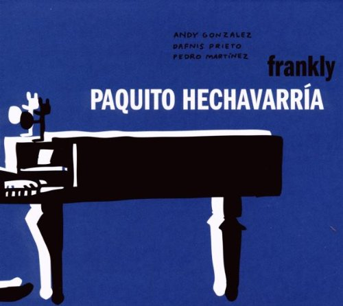 Hechavarria , Paquito - Frankly