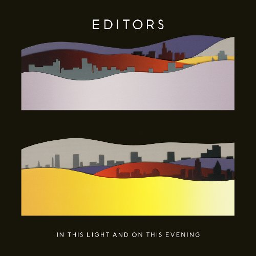 Editors - In This Light & on This Evenin