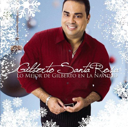 Rosa , Gilberto Santa - Lo Mejor de Gilberto en la Navidad