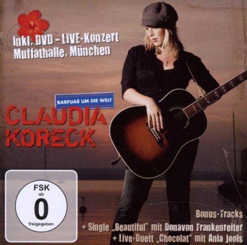 Koreck , Claudia - Barfuass Um die Welt (Limited Edition)
