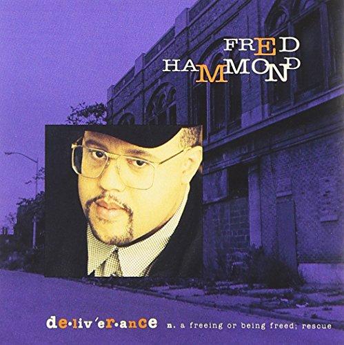 Hammond , Fred - Deliverance