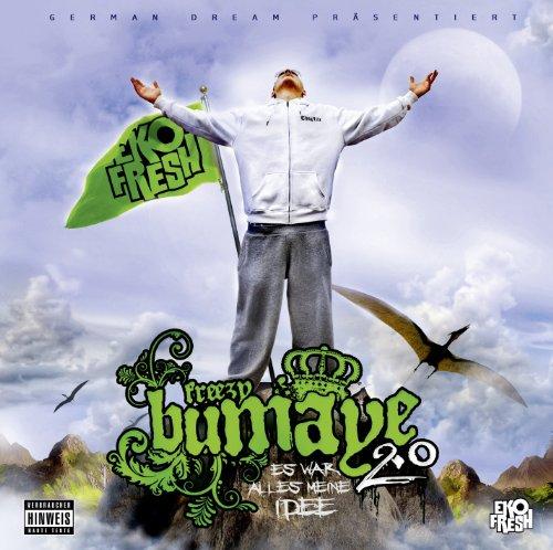 Eko Fresh - Freezy Bumaye 2.0 - Es war alles meine Idee