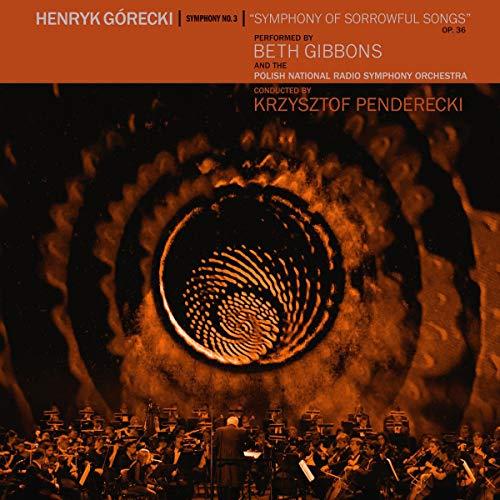 Gibbons , Beth & The Polish National Radio Symphoniy Orchestra - Henryk Gorecki - Sinfonie 3 (Vinyl)