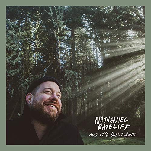 Rateliff , Nathaniel - And It's Still Alright