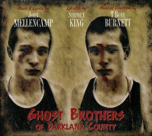 Mellencamp , John / King , Stephen / Burnett , T Bone - Ghost Brothers Of Darkland County