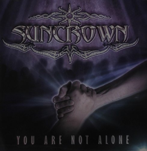Suncrown - You Are Not Alone