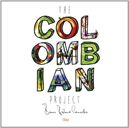 Böhmer Camacho , Bruno - The Colombian Project