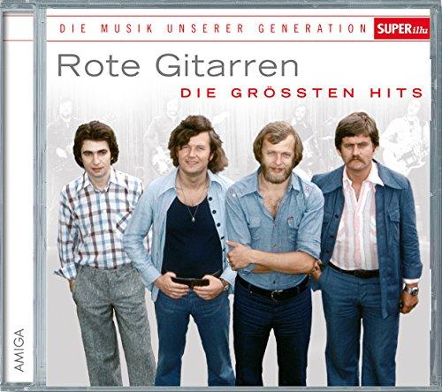 Rote Gitarren - Die größten Hits (Die Musik unserer Generation - SuperIllu)