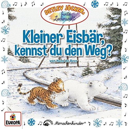 Beer , Hans de & Jöcker , Detlev - Kleiner Eisbär, kennst du den Weg?