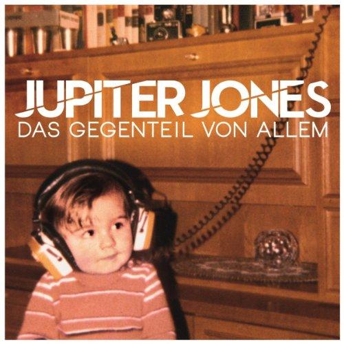 Jupiter Jones - Das Gegenteil von allem (Deluxe Edition)
