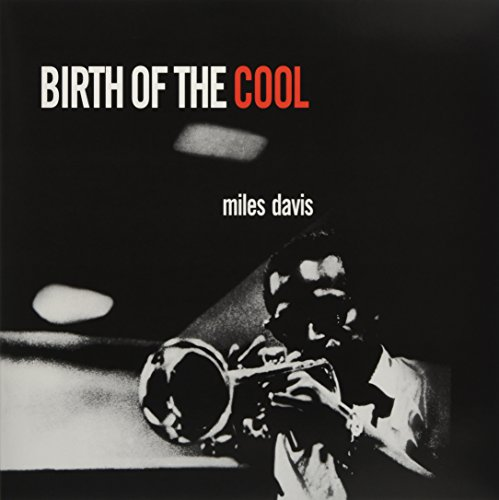 Davis , Miles - Birth Of The Cool (Deluxe Gatefold Edition) (Vinyl)