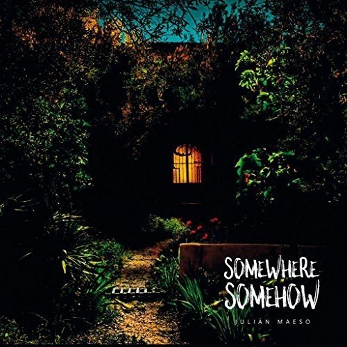 Maeso , Julian - Somewhere Somehow