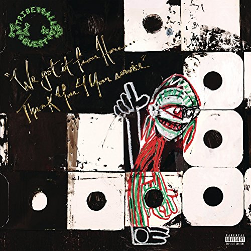 A Tribe Called Quest - We Got It From Here...Thank You 4 Your Service (Vinyl)