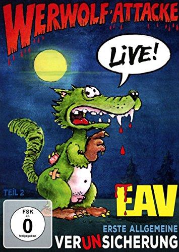 Erste Allgemeine Verunsicherung - EAV - Werwolf-Attacke! - Live!