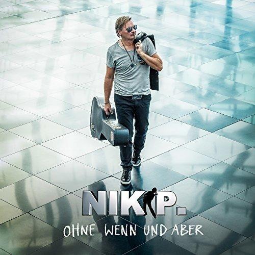 Nik P. - Ohne wenn und aber
